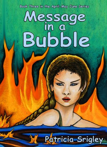 Message in a Bubble (The April-May June Series Book 3)