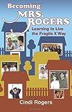 Becoming Mrs. Rogers, Cindi Rogers, 1497373409