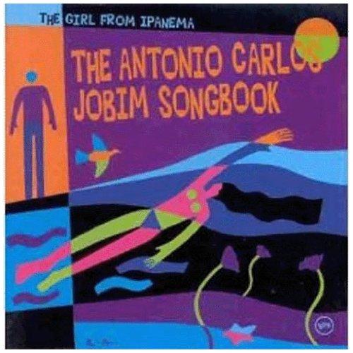 The Girl from Ipanema: The Antonio Carlos Jobim Songbook by CD
