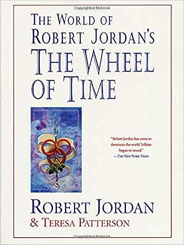 Amazon the world of robert jordans the wheel of time amazon the world of robert jordans the wheel of time 9780312869366 robert jordan teresa patterson books gumiabroncs Image collections