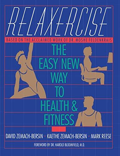 Relaxercise: The Easy New Way to Health and Fitness (Feldenkrais Method Dvd)