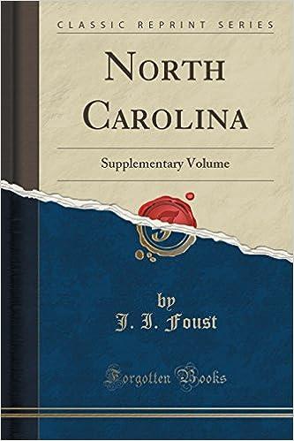 North Carolina: Supplementary Volume (Classic Reprint)