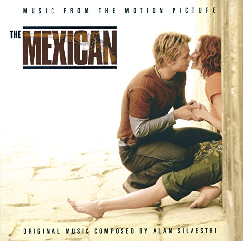 The Mexican - Music From The M...