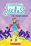 Starring Jules #2: Starring Jules (in Drama-Rama), Beth Ain, 0545443555