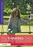 The Thinking Child : Developing competence and understanding in the early Years, May, Pamela, 0415521904