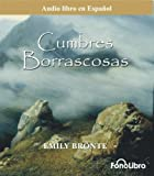 Cumbres Borrascosas (Spanish Edition)
