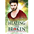 Healing the Broken: A Kindred Christmas Tale (Brides of the Kindred)