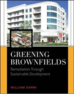 Principles of Brownfield Regeneration: Cleanup, Design, and Reuse of Derelict Land