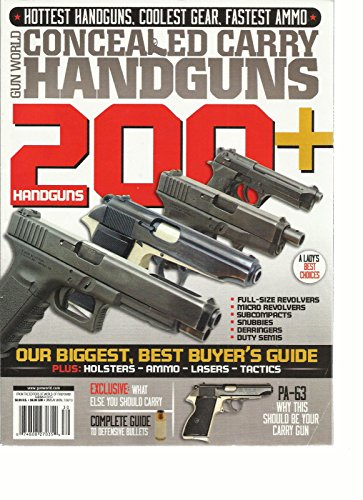 GUN WORLD, SUMMER, 2013 (CONCEALED CARRY HAND GUNS * HOTTEST HAND GUNS)