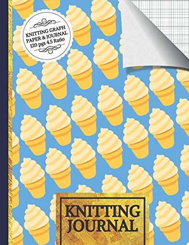 Knitting Journal: Ice Cream Knitting Journal to Write in, Half Lined Paper, Half Graph Paper (4:5 Ratio)