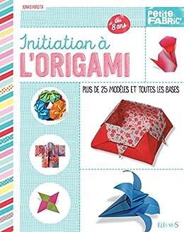 Initiation à Lorigami Idées Jeux French Edition Ebook Junko