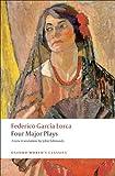 Four Major Plays, Federico García Lorca, 0199537518
