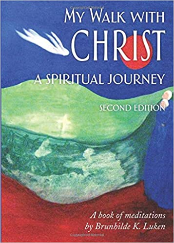Read My Walk with Christ, A Spiritual Journey PDF