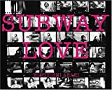 Subway Love (Japanese Edition)