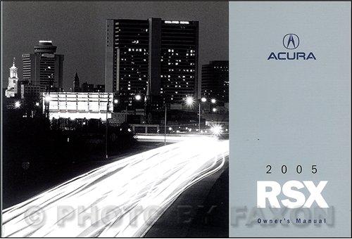 2005 Acura RSX Owners Manual Original