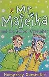 Mr. Majeika and the School Caretaker, Humphrey Carpenter, 0140371230