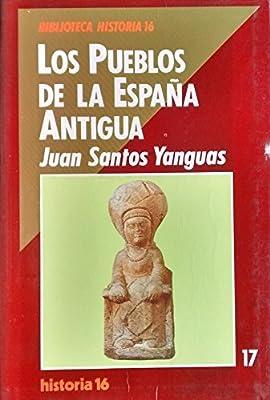 Pueblos de la España antigua, los: Amazon.es: Santos Yanguas, Juan: Libros