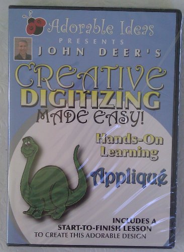 Adorable Ideas Presents John Deer's Creative Digitizing Made Easy Applique