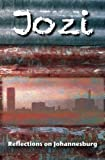 img - for Jozi: Reflections on Johannesburg book / textbook / text book