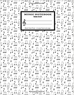 music notebook wide staff blank sheet music 6 staves per page classic notes manuscript paper staff paper musicians composition books