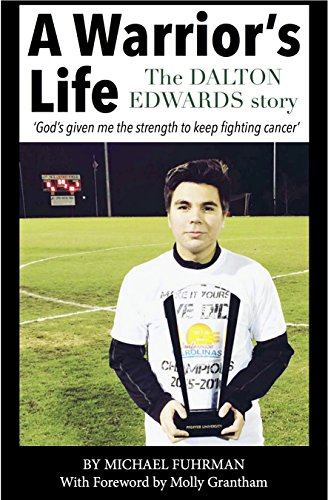 A Warrior's Life: The Dalton Edwards Story
