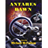 ANTARES DAWN (The Antares Series Book 1)