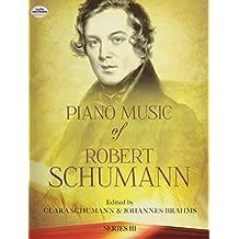 Piano Music of Robert Schumann, Series III