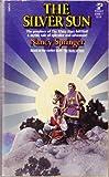 The Silver Sun, Nancy Springer, 0671834967