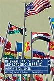 International Students and Academic Libraries, Pamela A. Jackson and Patrick Sullivan, 0838985939