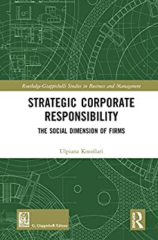 Strategic Corporate Responsibility: The Social Dimension of Firms (Routledge-Giappichelli Studies in Business and Management)