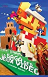 img - for La Saga des Jeux Vid o: 6 me Edition (French Edition) book / textbook / text book