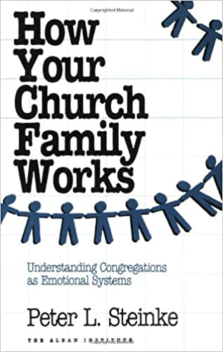 Book How Your Church Family Works: Understanding Congregations as Emotional Systems (Church Leader's Core Library)
