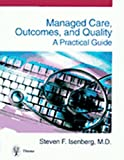 Managed Care, Outcomes, and Quality 9783131099419