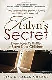Kalyn's Secret, Lisa Cherry and Kalyn Cherry, 0881445290