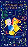 La Princesse Flore et son poney Bouton d'or