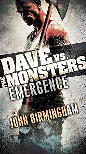 Emergence: Dave vs. the Monsters (David Hooper Trilogy)