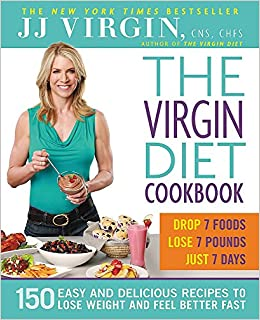 7 Day Virgin Diet Cookbook: The Top Healthy And Delicious Virgin Diet Recipes!