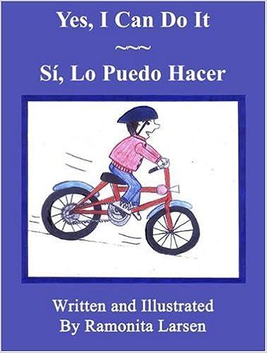 Yes, I Can Do It / Si, Lo Puedo Hacer (English and Spanish Edition): Ramonita Larsen: 9781598792928: Amazon.com: Books