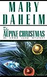 The Alpine Christmas: An Emma Lord Mystery