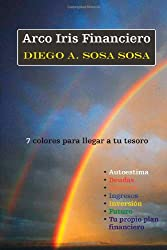 Arco Iris Financiero (Spanish Edition)