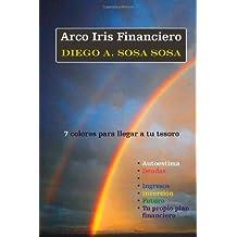Arco Iris Financiero (Spanish Edition)
