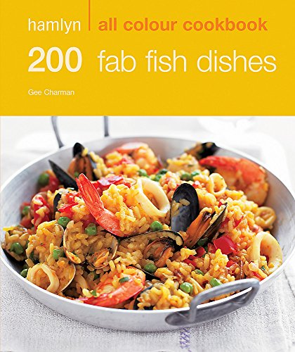 READ 200 Fab Fish Dishes: Hamlyn All Colour Cookbook E.P.U.B