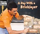 A Day with a Bricklayer, Mark Thomas, 0516231359
