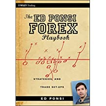 The Ed Ponsi Forex Playbook: Strategies and Trade Set-Ups