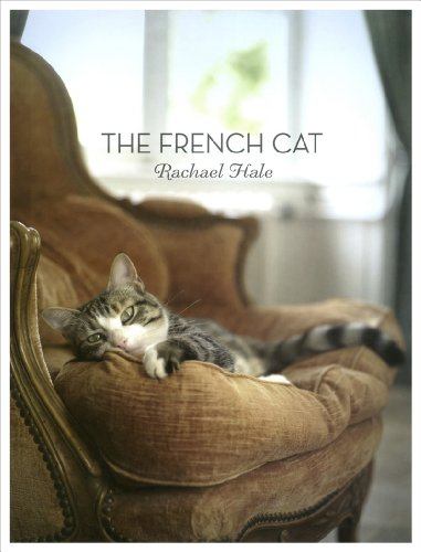 One of the most successful animal photographers in the world today, Rachael McKenna (née Hale) turns her lens toward France—her newly adopted home—and the charismatic cats that inhabit this picturesque backdrop. The result is The French Cat, a stunni...