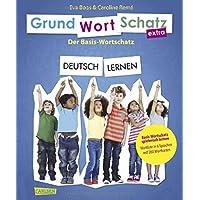 GRUNDWORTSCHATZ extra DEUTSCH LERNEN: Spielerisch Basis-Wortschatz lernen - Mit über 200 Wortkarten, pädagogisch geprüfte Qualität