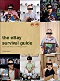 The eBay Survival Guide: How To Make Money and Avoid Losing Your Shirt, Michael Banks, 1593270631