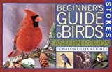 img - for Stokes Beginner's Guide to Birds: Eastern Region (Stokes Field Guide Series) book / textbook / text book