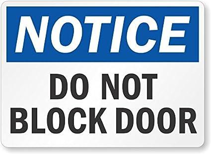 Amazon.com: Aviso: No Cartel para puerta de bloque, 10