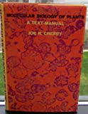 Molecular Biology of Plants, Cherry, Joe H., 0231036426